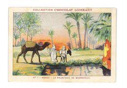 CHROMO IMAGE CHOCOLAT LOMBART N°7 MAROC LA PALMERAIE DE MARRAKECH - Lombart