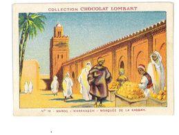 CHROMO IMAGE CHOCOLAT LOMBART N°18 MAROC MARRAKECH MOSQUEE DE LA KASBAH - Lombart
