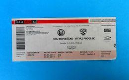 KHLMEDVESCAK : HC VITYAZ PODOLSK Moscow Oblast Russia - 2014. KHL ICE HOCKEY LEAGUE Match Ticket Billet Eishockey - Match Tickets