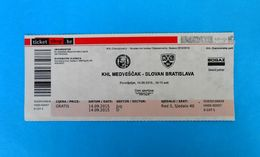 KHLMEDVESCAK : HC SLOVAN Bratislava Slovakia - 2015. KHL ICE HOCKEY LEAGUE Match Ticket Billet Eishockey - Match Tickets