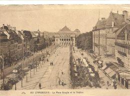 192. STRASBOURG . LA PLACE BROGLIE ET LE THEATRE + TRAMWAY .AFFR LE 24-12-1923 . 2 SCANES - Strasbourg