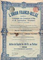 Action De 100 Francs Au Porteur L'Union Franco-Belge Compagnie Des Compteurs à Eau Et De Constructions Mécaniques 1906 - Acciones & Títulos