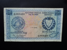 CHYPRE : 250 MILS  1.5.1973  P 41b   Presque TB - Chypre