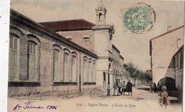 AIGUES-MORTES L'ECOLE DE FILLES (CARTE COLORISEE) - Aigues-Mortes