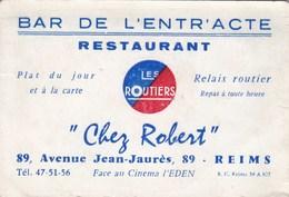 Bar De L'Entracte Restaurant  Chez Robert 89 Avenue Jean Jaurès 89 REIMS - Cartes De Visite