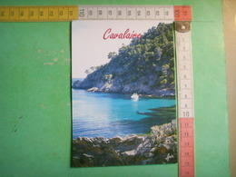 92) Cavalaire Sur Mer : La Calanque  : Recto Verso - Cavalaire-sur-Mer