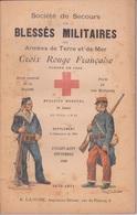 1896 - LIVRET SOCIÉTÉ DE SECOURS AUX BLESSÉS MILITAIRES - CROIX ROUGE FRANÇAISE - - Books, Magazines, Comics