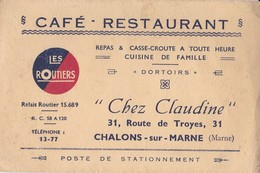 Café Restaurant Chez Claudine 31 Route De Troyes CHALONS SUR MARNE (Marne) - Cartes De Visite