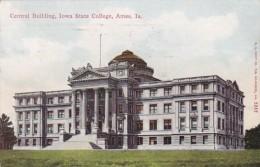 Iowa Ames Central Building Iowa State College - Ames
