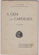 PORTUGAL TEATRO - THEATRE - JULIO DANTAS - A CEIA DOS CARDEAIS 1915 - Books, Magazines, Comics