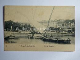 BRASILE BRASIL RIO DE JANEIRO Praca 15 Novembro Boat AK CPA Old Postcard - Rio De Janeiro