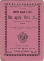 PORTUGAL LISBOA - TEATRO THEATRE - MAS AGORA VIRAS TU!... - Livres, BD, Revues