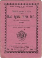 PORTUGAL LISBOA - TEATRO THEATRE - MAS AGORA VIRAS TU!... - Books, Magazines, Comics
