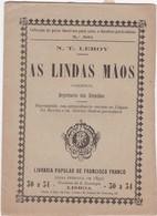 PORTUGAL LISBOA - TEATRO THEATRE - AS LINDAS MÃOS - Books, Magazines, Comics