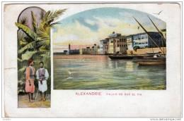 ALEXANDRIE PALAIS DE RAS EL TIN - Alexandria