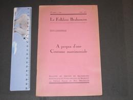 VANDEREUSE,Jules, A Propos D'une Coutume Matrimoniale, 1951 - Bélgica