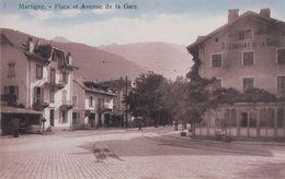 Martigny, Place, Avenue Et Restaurant De La Gare (544) - VS Valais