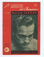 REVUE SPORT , LE MIROIR DES CHAMPIONS , BOXE MARCEL CERDAN  , 32 PAGES N° 4 , NOMBREUSES PHOTOS - Sport