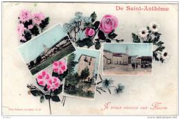 """Saint  Anthéme  """"""""Je Vous Envoie Ces Fleurs"""""""" Plusieurs Vues Edition Viallard Buraliste G D - France"""