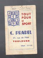 Toulouse (31 Haute Garonne) Calendriern1949 PRADEL Tout Pour Le Sport (PPP7919) - Calendriers