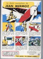 (aviation) Buvard SANTE SOBRIETE  : Jean Mermoz (PPP7930) - Buvards, Protège-cahiers Illustrés