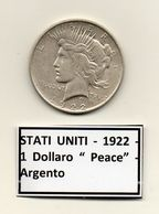 "Stati Uniti -  1922 - 1 Dollaro ""Peace"" - Zecca D (Denver) - Argento - (FDC6550) - Émissions Fédérales"