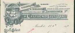 13 Marseille - Entête 1899 - Fabrique De Boissons Gazeuses  P.Castagno Fils Ainé. Sirops,entrepôt De Bières. - Factures