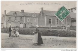 Neuilly La Forêt-8-Place De La Mairie Et Ecole De Filles.Coll.Le Bouvier. - Other Municipalities