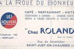 A La Roue Du Bonheur Café Restaurant Hôtel Chez Roland Rue De Montdidier SAINT JUST EN CHAUSSEE (Oise) - Cartes De Visite