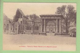 LE CATEAU : Porte Du Palais Fénelon Et Le Marché Couvert. TBE. 2 Scans. Edition Breger - Le Cateau