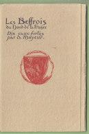 Les Beffrois Du Nord Par A. Mayeur : 8 Eaux Fortes + Pochette. 9 Scans. Edition Mayeur - France