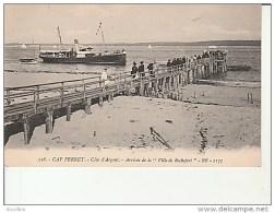 """118.Cap Ferret-Côte D'Argent.Arrivée De La """"""""Ville De Rochefort"""""""".BR 1177. - Autres Communes"""