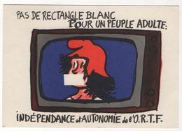 1303030 - MAI 1968 PAS DE RECTANGLE BLANC POUR UN PEUPLE ADULTE - Jean EFFEL (Intersyndicale ORTF) - Effel