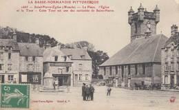 SAINT-PIERRE-EGLISE: La Place, L'Eglise Et La Tour - Saint Pierre Eglise