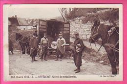 MILITARIA GUERRE 1914 - 15 OFFREMONT CONVOI DE RAVITAILLEMENT - Offemont