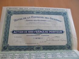 Action 1 000 Francs Barre Les Cévennes Lozère Hôtel De La Corniche Des Cévennes 1930 Tirage 750 - Tourisme