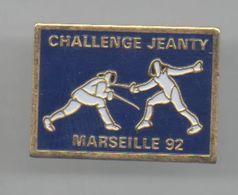 PINS PIN'S SPORT ESCRIME FLEURET CHALLENGE JEANTY MARSEILLE 92 - Scherma