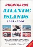 Phonecard Catalogue, Atlantic Islands 1985 - 2000. - Zubehör