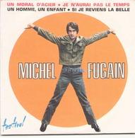 """CD 4 Titres Michel Fugain """" Un Moral D'acier, Je N'aurais Pas Le Temps, Un Homme Un Enfant, Si Je Reviens La Belle """" - Music & Instruments"""