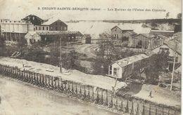 8. ORIGNY-STE-BENOITE : Les Ruines De L'Usine Des Ciments - Cachet De La Poste 1923 - Francia