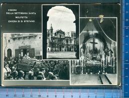410/21   CARTOLINA POSTALE MOLFETTA 1951 PROCESSIONE VISIONI DELLA SETTIMANA SANTA CHIESA DI S. STEFANO VERA FOTO - Molfetta