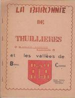 LA BARONNIE DE THUILLIERES - Lorraine - Vosges