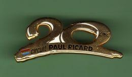 CIRCUIT PAUL RICARD *** 20 Eme ANNIVERSAIRE *** Signe Arthus BERTRAND *** A081 - Arthus Bertrand