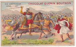Chromo - Chocolat Guérin-Boutron - Célébre Capitaine Espagnol, Vainqueur Des Maures - Guérin-Boutron