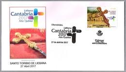 AÑO JUBILAR LEBANIEGO. Santo Toribio De Liebana, Cantabria, 2017 - Cristianismo