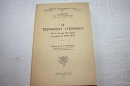 ABOUCAYA / Le Testament Lyonnais De La Fin Du XVe Au Milieu Du XVIIIe Siècle - Recht