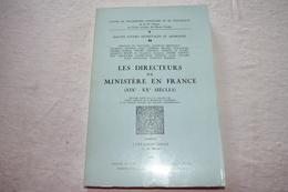 Les Directeurs De Ministère En France  XIXe - XXe Siècles - Recht