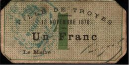 ! Rare 1 Franc Billet 13.11.1870 Ville De Troyes , Frankreich Notgeld, Money, France, French Banknote - Bonds & Basic Needs