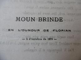 LOUIS ROUMIEUX FELIBRE 1879 MOUN BRINDE EN L OUNOUR DE FLORIAN - Documents Historiques
