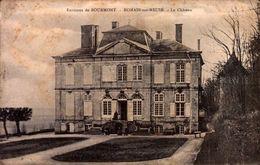 CPA - HAUTE MARNE - Romain Sur Meuse - Le Château - Autres Communes